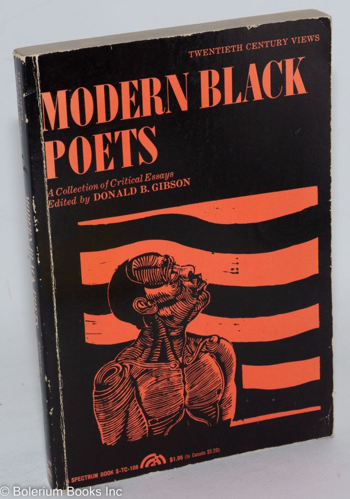 Modern black poets; a collection of critical essays. Donald B. Gibson, ed.