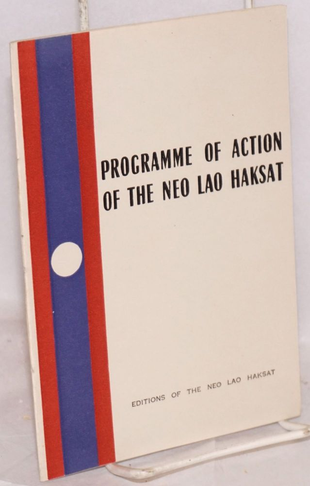 Programme of action of the Neo Lao Haksat. Neo Lao Haksat.