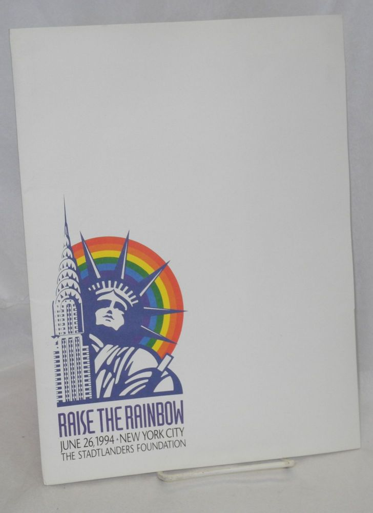 Press packet for Raise the Rainbow. Stadtlanders Foundation.