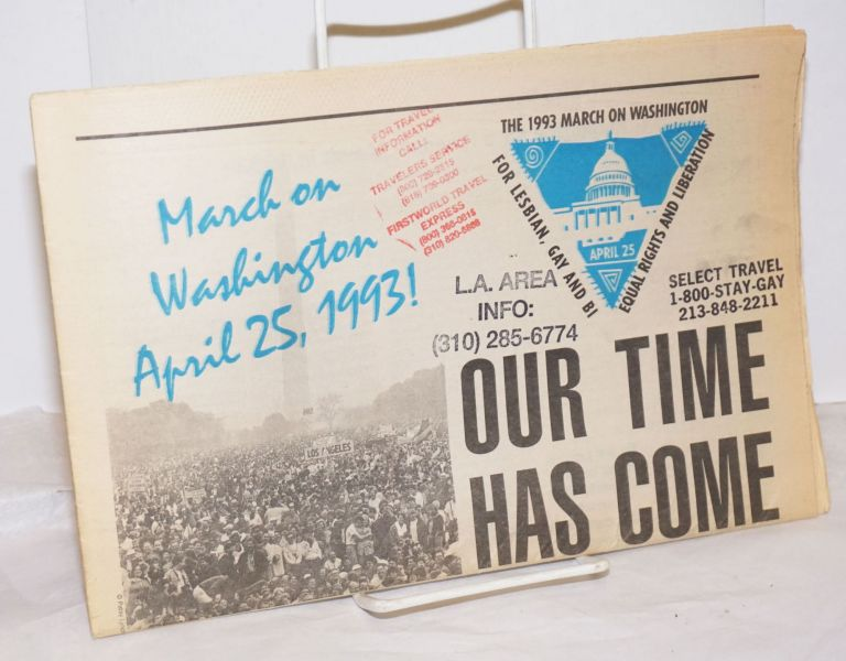 Our Time Has Come Federal civil rights now! March on Washington April 25, 1993! March on Washington.