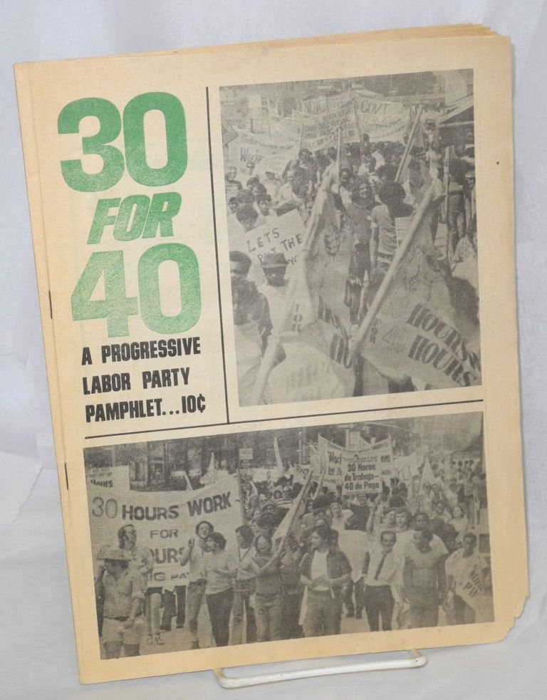 30 for 40. Progressive Labor Party.