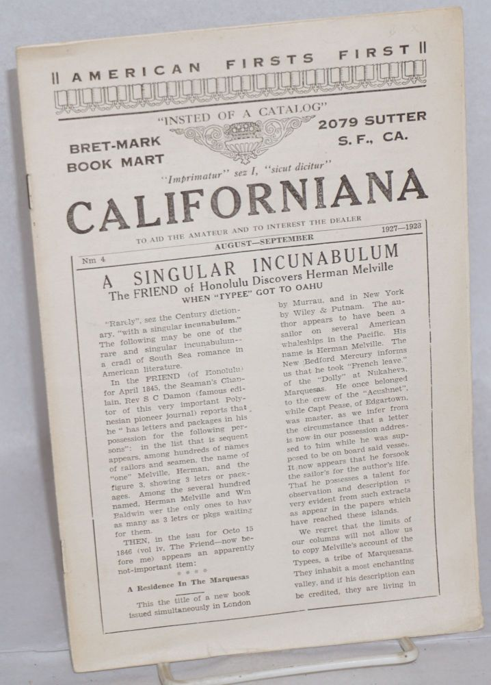 Californiana, to aid the amateur and to interest the dealer. No. 4, August-September, 1927-1928. William McDevitt, ed.