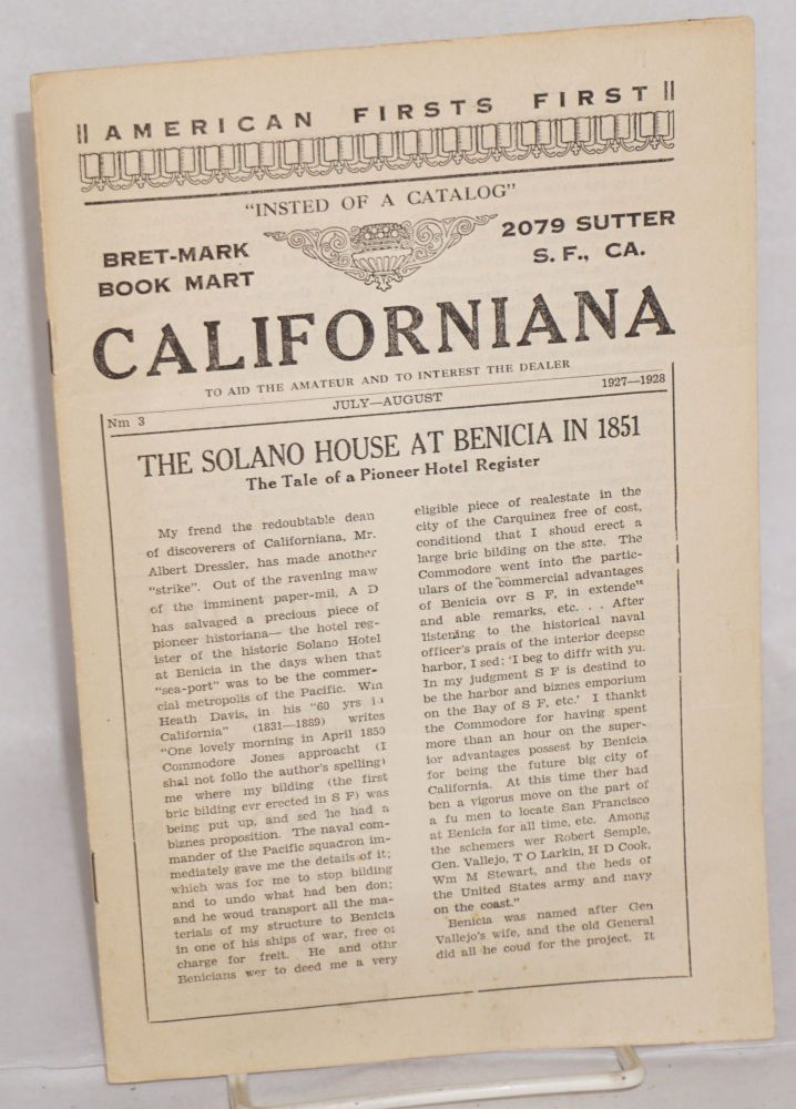 Californiana, to aid the amateur and to interest the dealer. No. 3, July-August, 1927-1928. William McDevitt, ed.