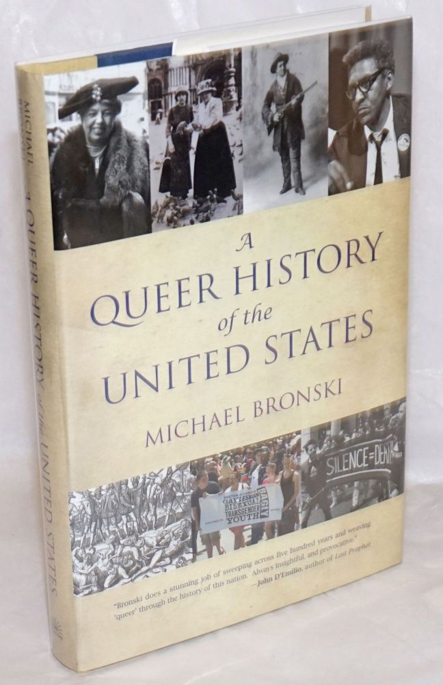 A Queer History of the United States. Michael Bronski.