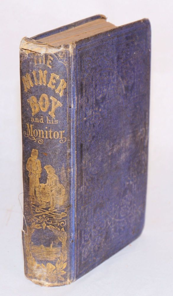 The miner boy and his Monitor; the career and achievements of John Ericsson the engineer. Rev. P. C. Headley.
