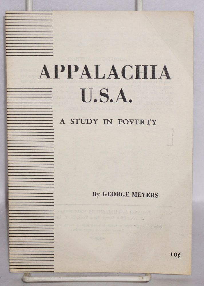 Appalachia, USA: a study in poverty. George Meyers.