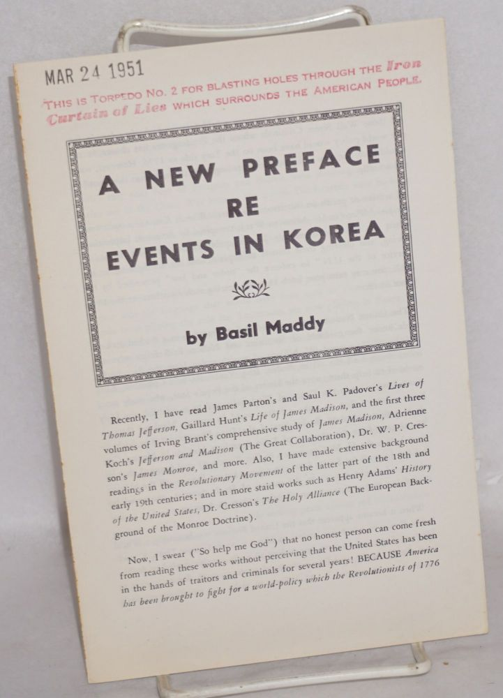 A new preface re events in Korea. Basil Maddy.