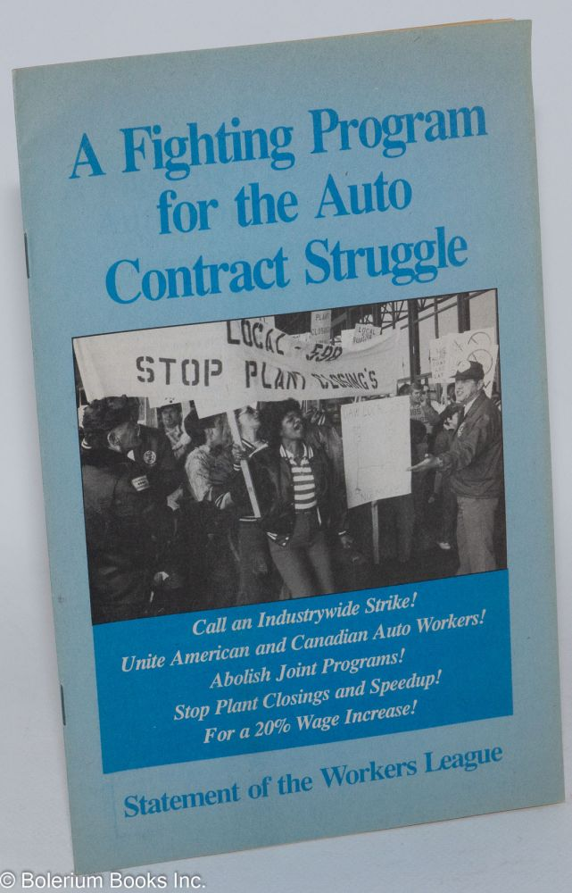 A fighting program for the auto contract struggle, statement of the Workers League, June 1990. Workers League.