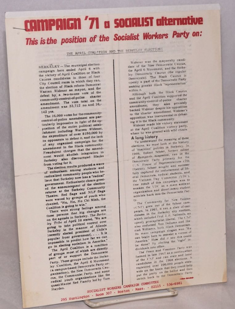 Campaign '71, a Socialist Alternative. This is the position of the Socialist Workers Party on the April Coalition and the Berkeley Elections. Socialist Workers Campaign Committee.