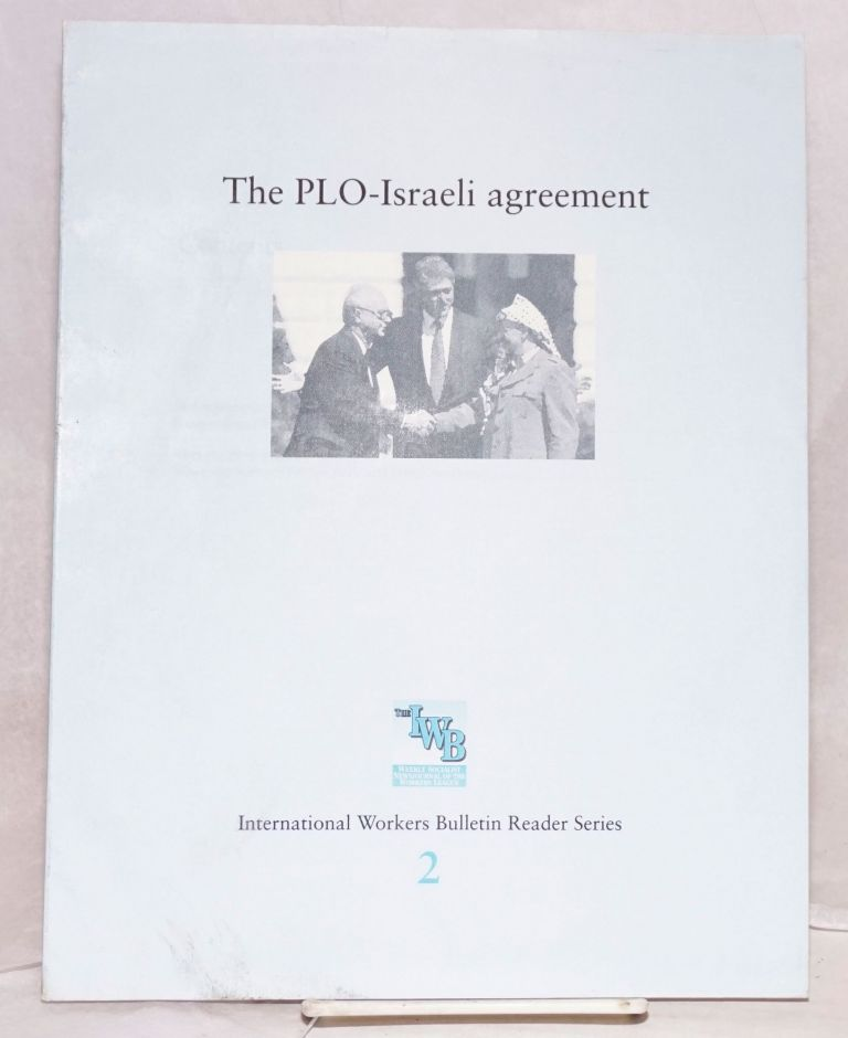 The PLO-Israeli agreement. Workers League.