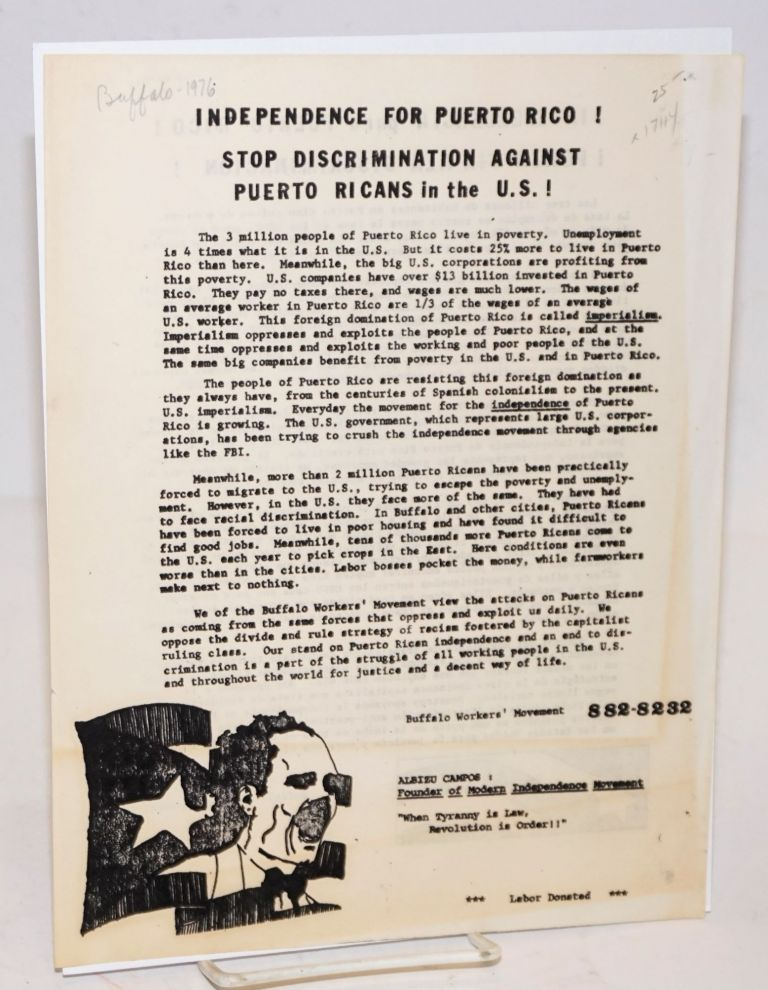 Independence for Puerto Rico! Stop discrimination against Puerto Ricans in the U.S.! [handbill]. Buffalo Workers' Movement.