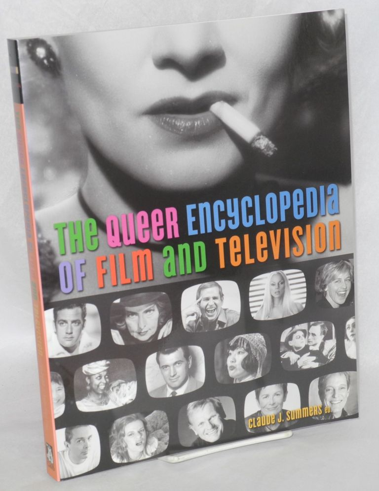 The queer enyclopedia of film and television. Claude J. Summers.