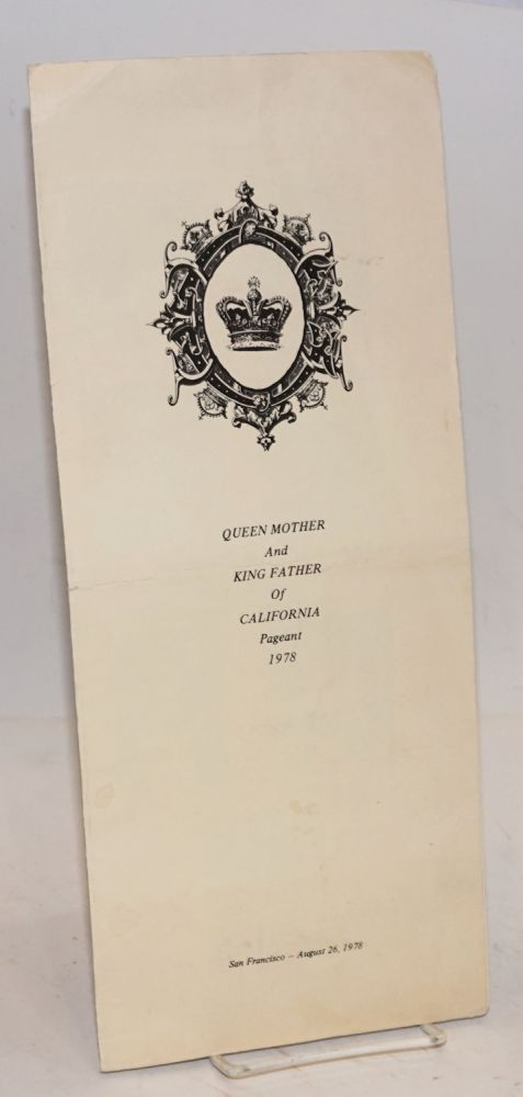 Queen Mother and King Father of California Pageant 1978; San Francisco - August 26, 1978