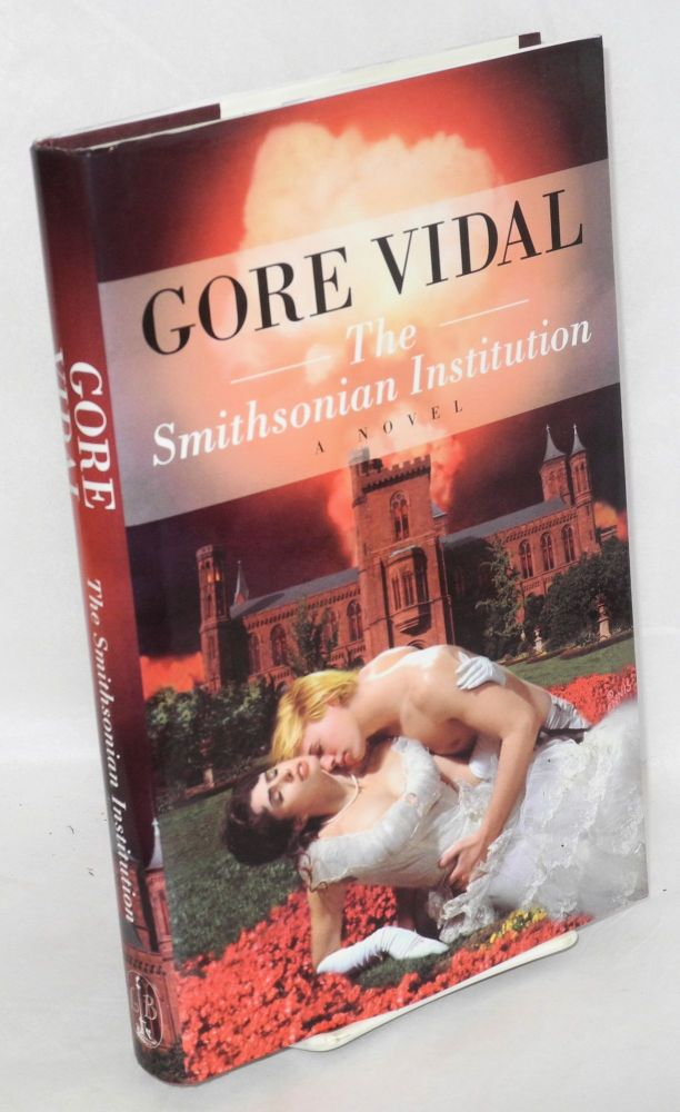 The Smithsonian Institution; a novel. Gore Vidal.