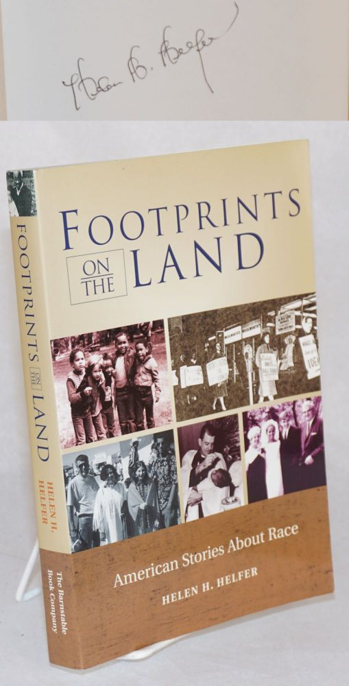 Footprints on the land American stories about race. Helen H. Helfer.