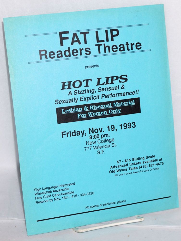 FAT LIP Readers Theatre presents Hot Lips [handbill] A Sizzling, Sensual Sexually Explicit Performance, November 19, 1993. FAT LIP Readers Theatre.