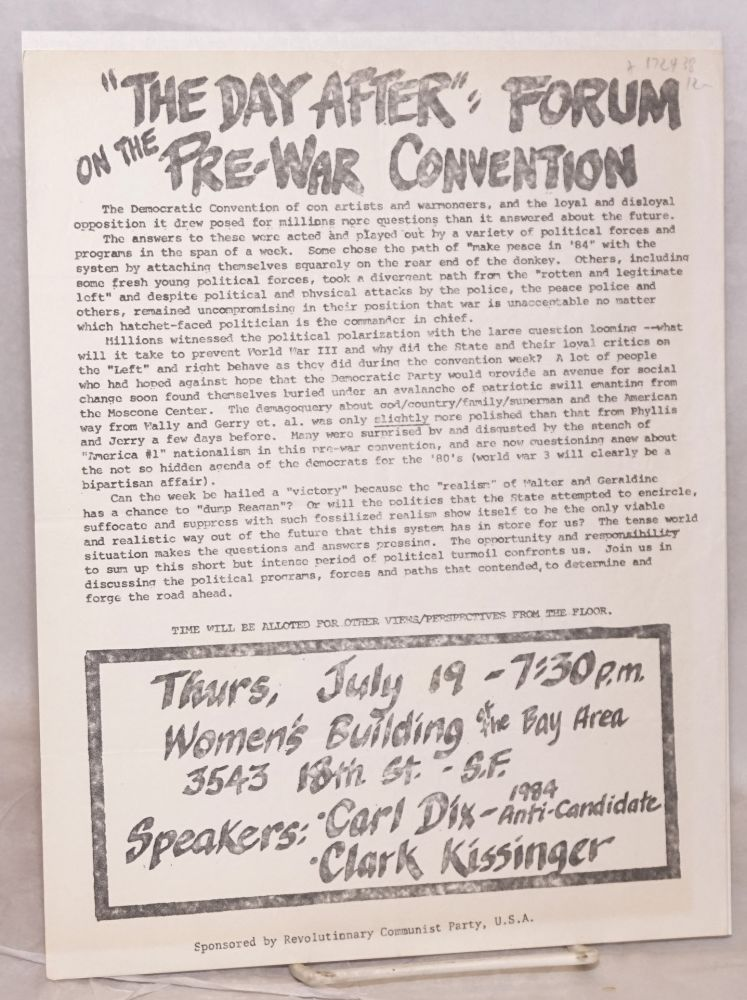 The Day After: forum on the pre-war convention [handbill]. Revolutionary Communist Party.