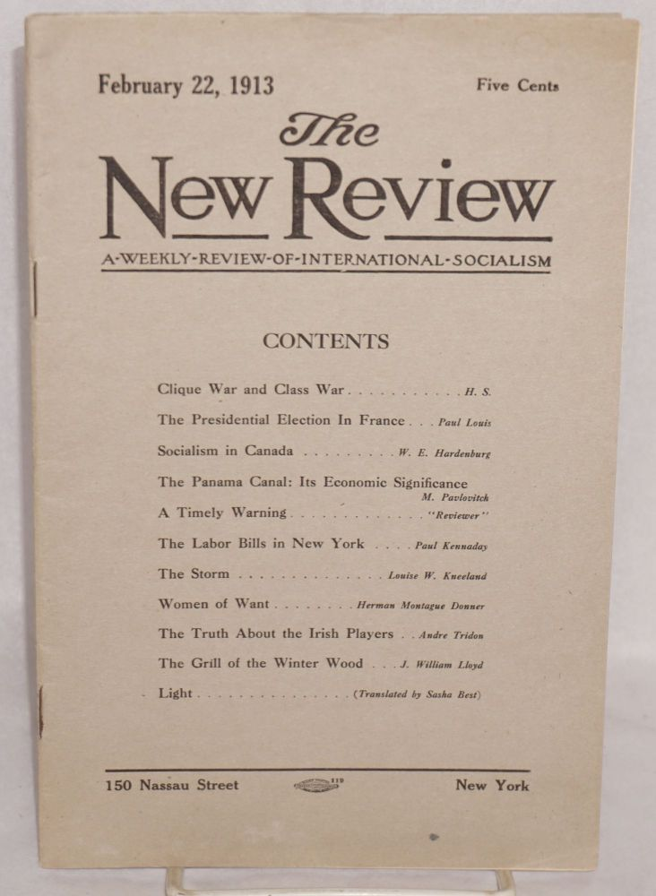 The New Review: a weekly review of international socialism. Vol. I no. 8 (February 22, 1913). Alexander Fraser.