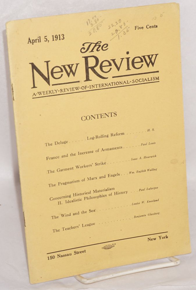 The New Review: a weekly review of international socialism. Vol. I no. 14 (April 5, 1913). Alexander Fraser, president.