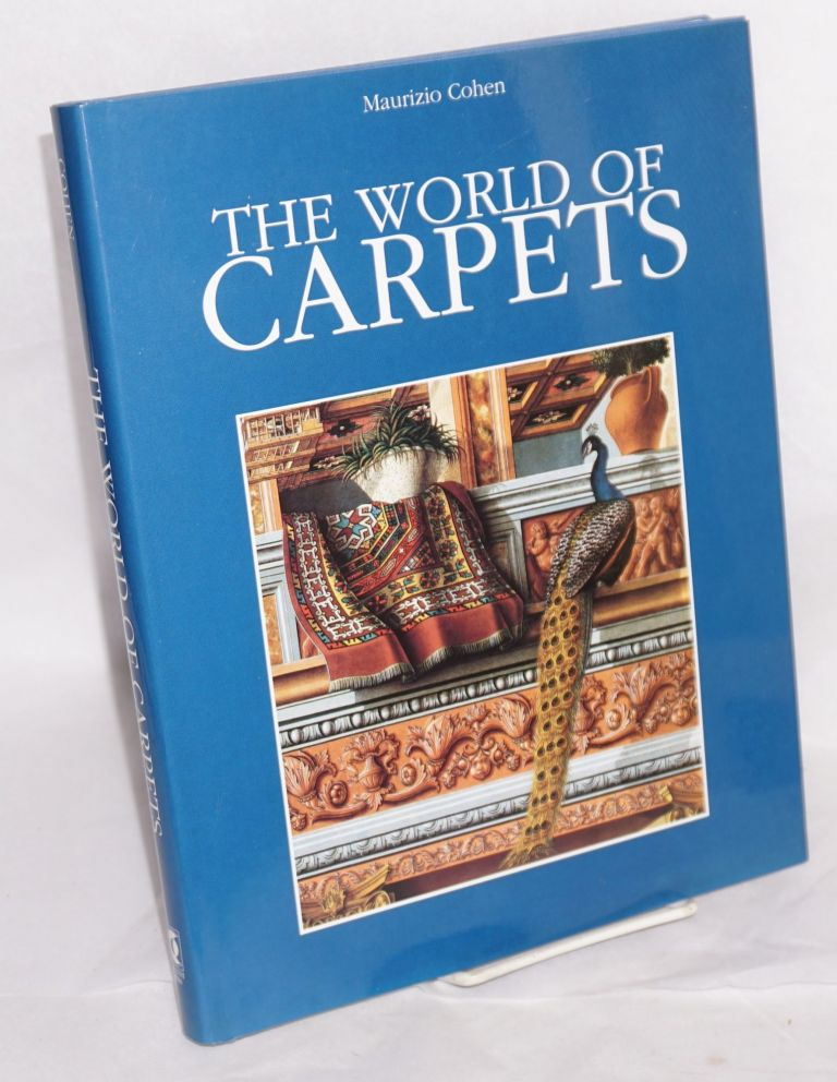 The world of carpets. Maurizio Cohen.
