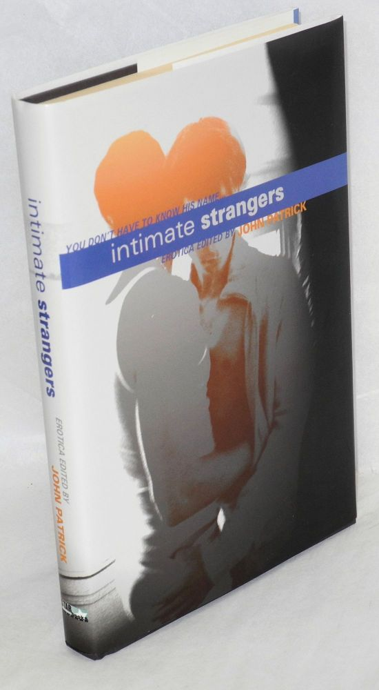 Intimate strangers: a collection of erotic tales. John Patrick, William Cozad Jack Ricardoo.