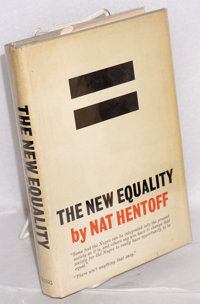 The new equality. Nat Hentoff.