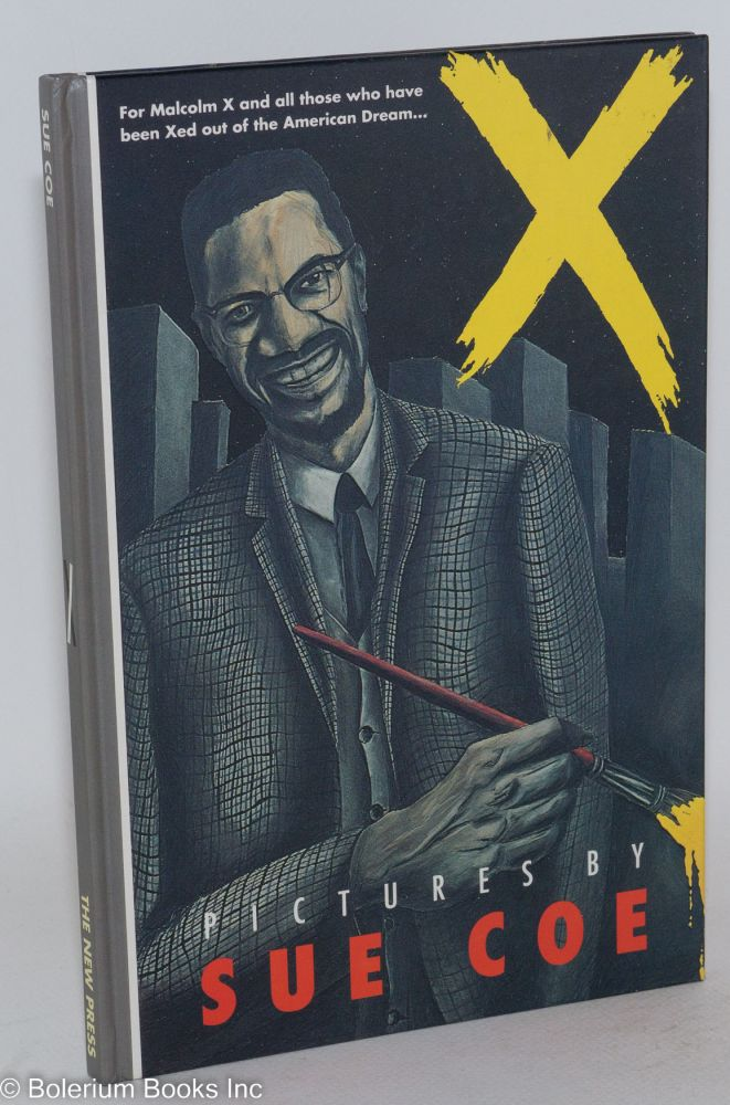 "X; text by Sue Coe, 'concurrent events"" by Judith Moore, edited and designed by Francoise Mouly. Sue Coe."
