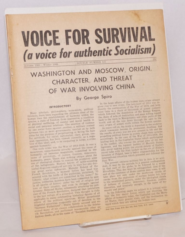Voice for survival. (A voice for authentic Socialism). Double number 2-3. Autumn 1965-Winter 1966. George Spiro.