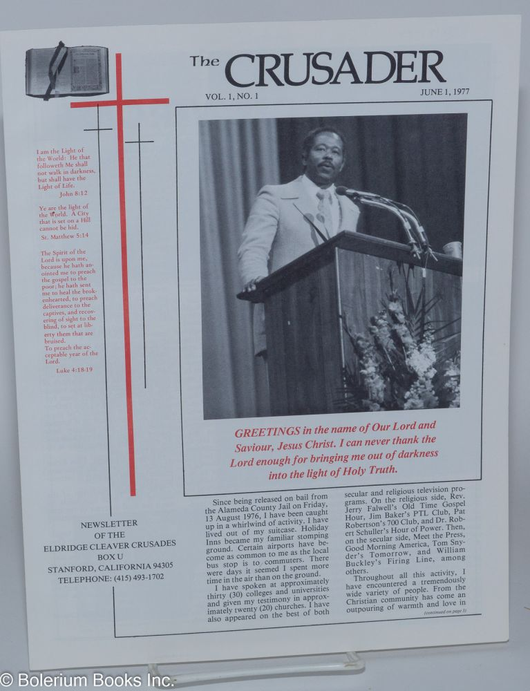 The crusader, newsletter of the Eldridge Cleaver Crusades. Vol. 1, no. 1, June 1, 1977. Eldridge Cleaver.