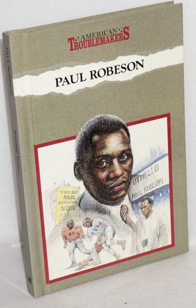 Paul Robeson: a voice of struggle. With an introduction by James P. Shenton. Burnham Holmes.