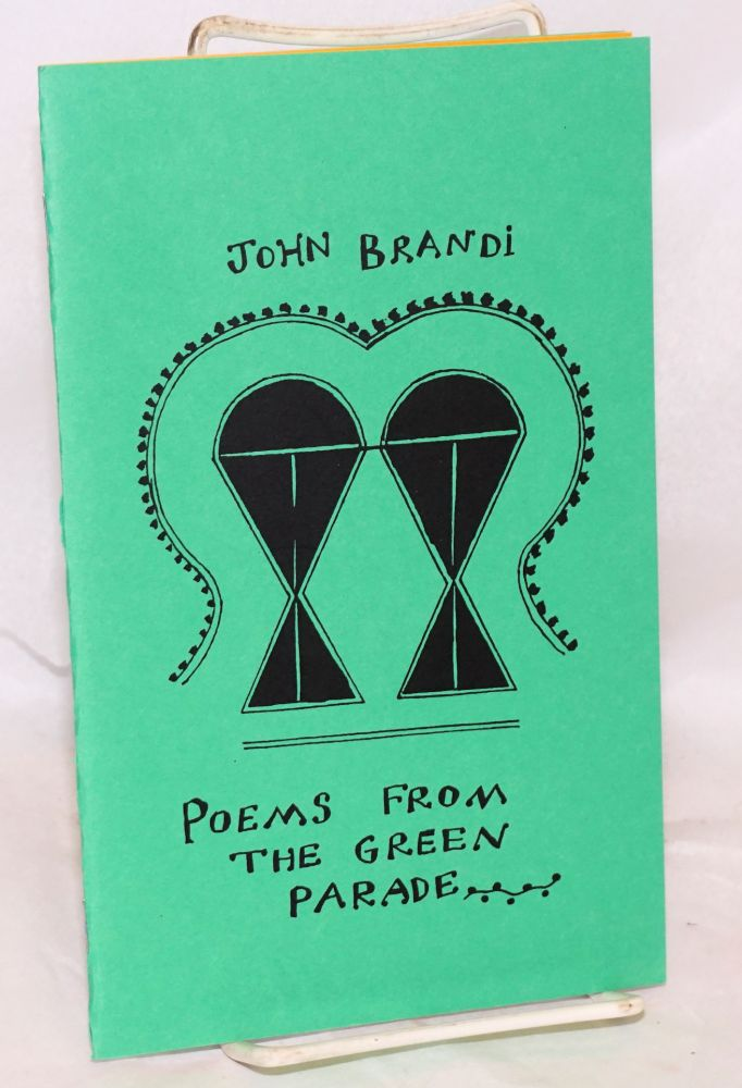 Poems From the Green Parade: haiku from a journey to Nepal & Thailand [signed/limited]. John Brandi.
