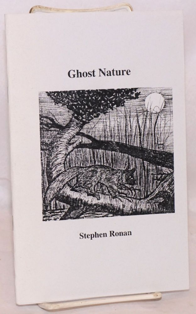 Ghost Nature [inscribed & signed]. Stephen Ronan.