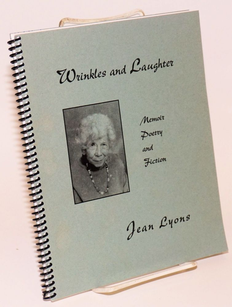 Wrinkles and Laughter Memoir Poetry and Fiction. Jean Lyons.