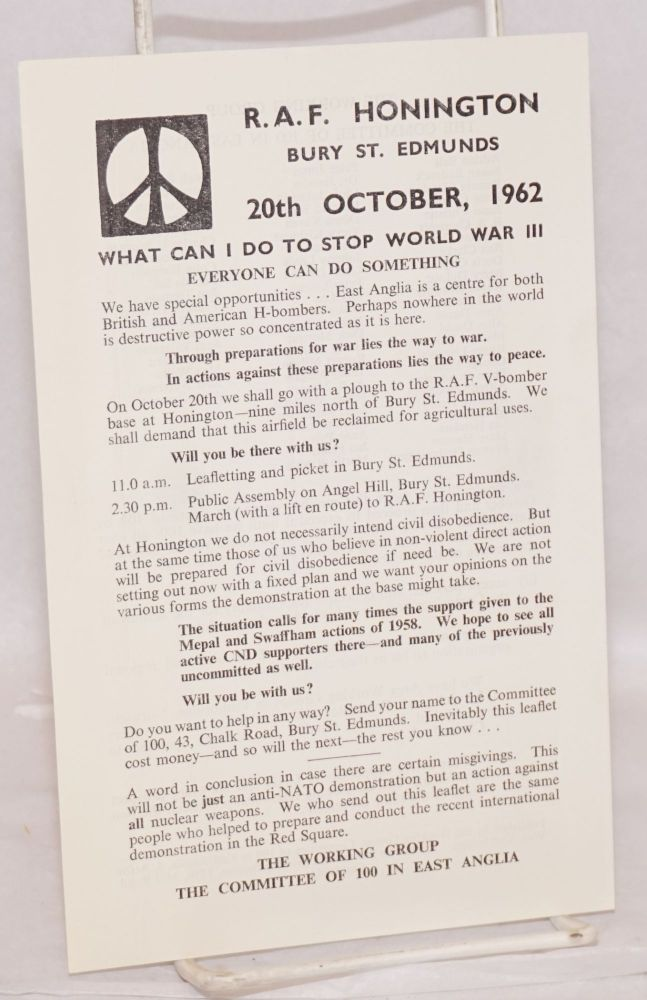 RAF Honington, Bury St. Edmunds. 20th October, 1962. What I can do to stop World War III [leaflet]. Working Group, The Committee of 100 in East Anglia.