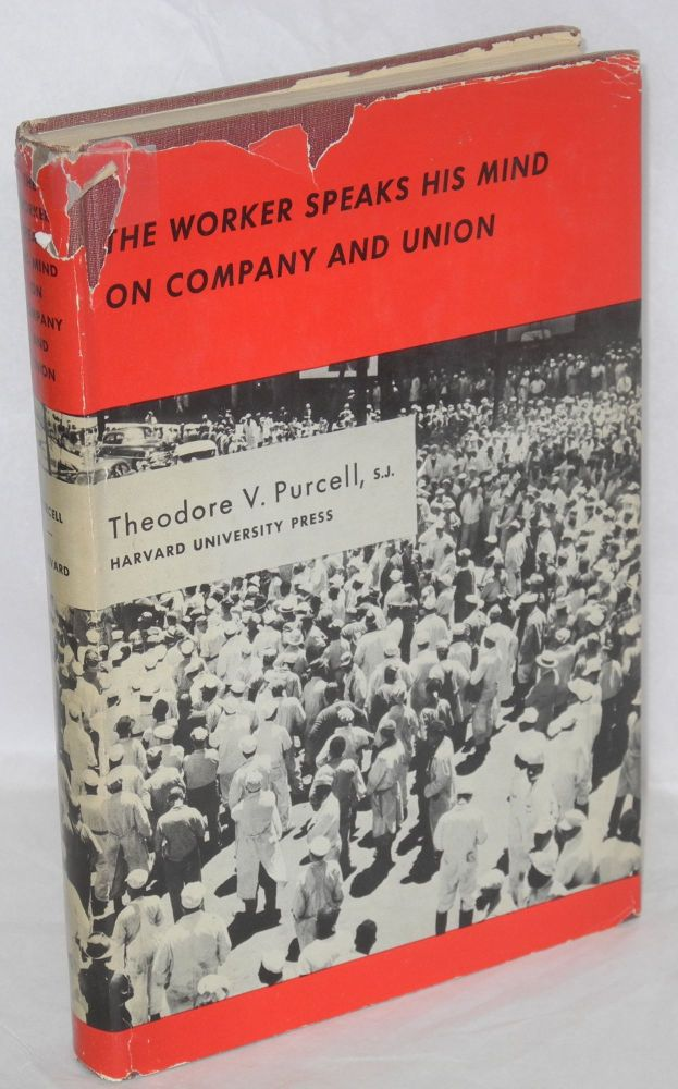 The worker speaks his mind on company and union. Theodore V. Purcell.
