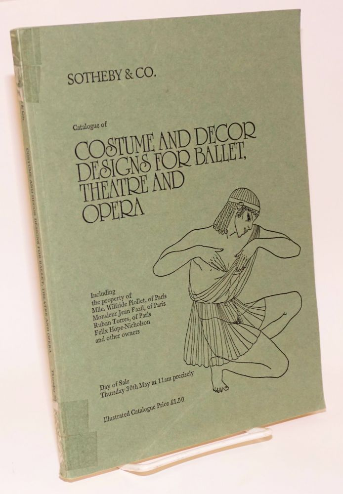 Catalogue of costume and decor designs for ballet, theatre and opera; including the property of Mlle. Wilfride Piollet [et alia] / including [works by] Leon Bakst, costume design for the sultan in Scheherazade, 1910 [&c &c]