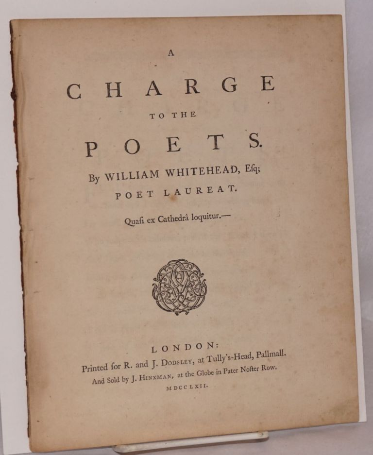 A charge to the poets. William Whitehead.