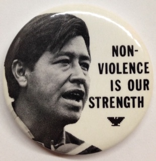 Non-violence is our strength [pinback button]. Cesar Chavez United Farm Workers.