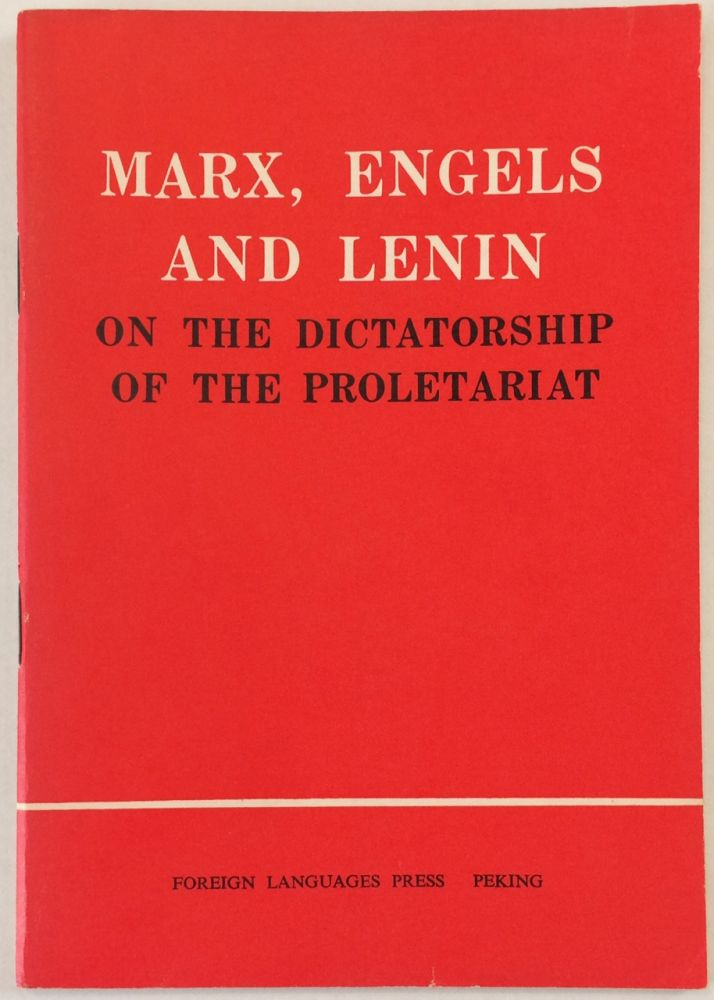 Marx, Engels and Lenin on the dictatorship of the proletariat.