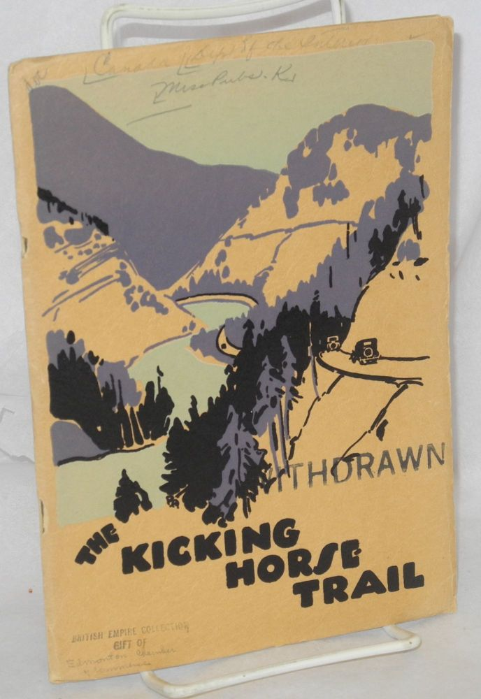 The Kicking Horse trail, scenic highway from Lake Louise, Alberta, to Golden, British Columbia. M. B. Williams.