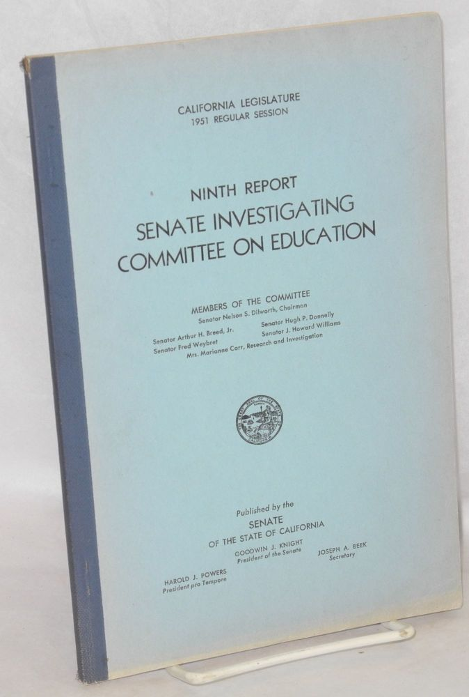 Are loyalty oaths effective? Ninth report, Senate Investigating Committee on Education. California. Senate. Investigating Committee on Education, Linus Carl Pauling.