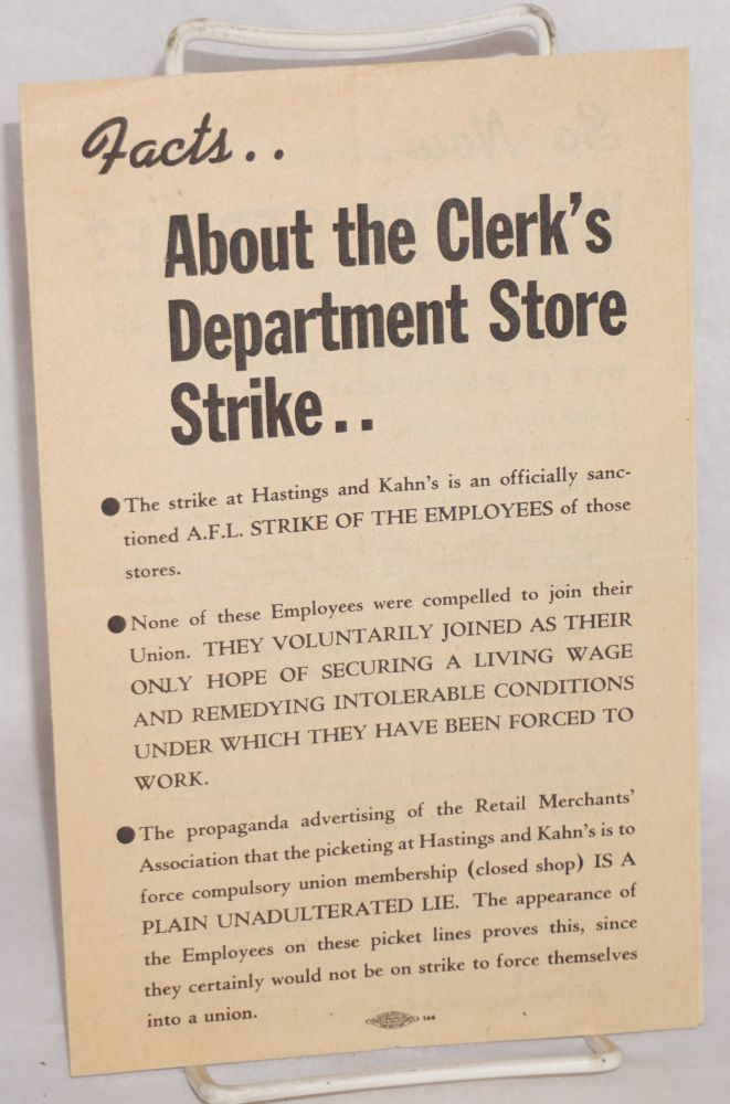 Facts About the Clerk's Department Store Strike . Building Central Labor Council of Alameda County, Department Construction Trades Council of Alameda County, Specialty Store Employees' Union Local 1265.