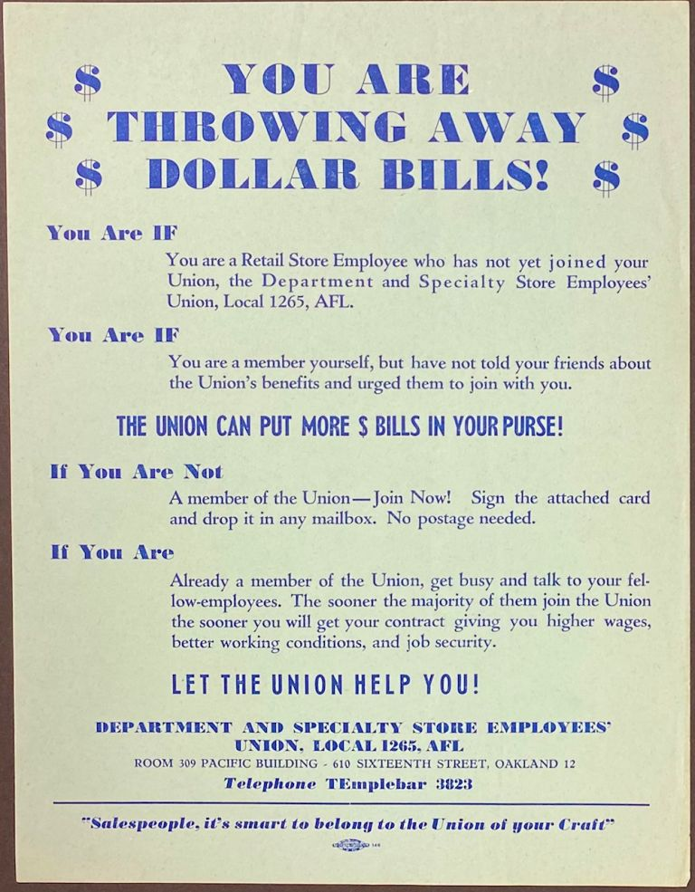 You Are Throwing Away Dollar Bills! [handbill]. Department, Specialty Store Employees' Union Local 1265.