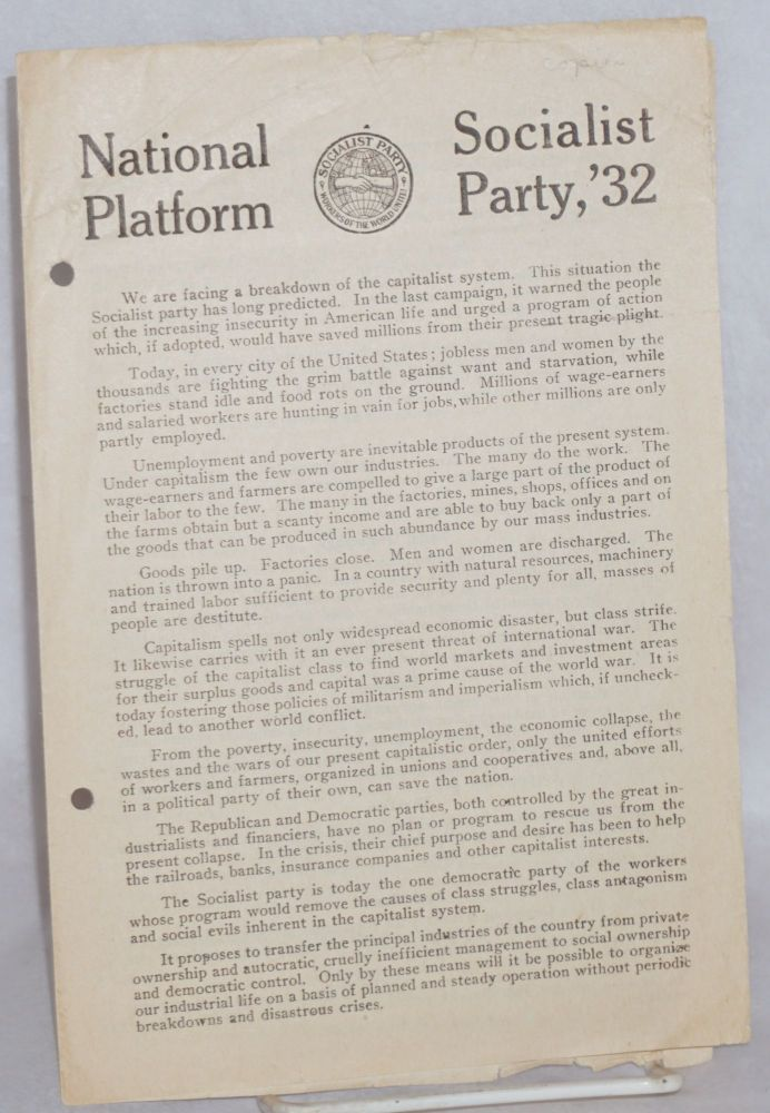 National platform Socialist Party '32. Socialist Party of America.