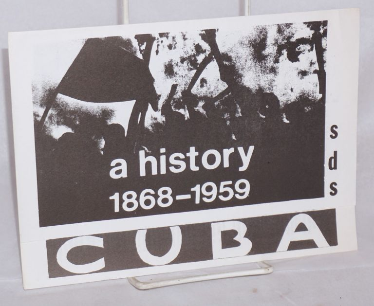 A history of the Cuban revolution: 1868-1959. Sharon Krebs.
