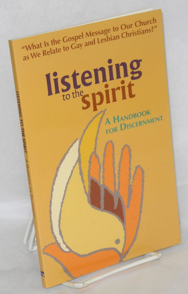 Listening to the spirit: a handbook for discernment. William Paulsell.