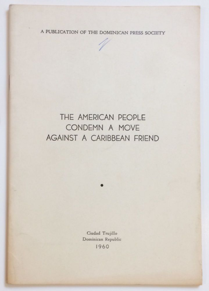 The American people condemn a move against a Caribbean friend.