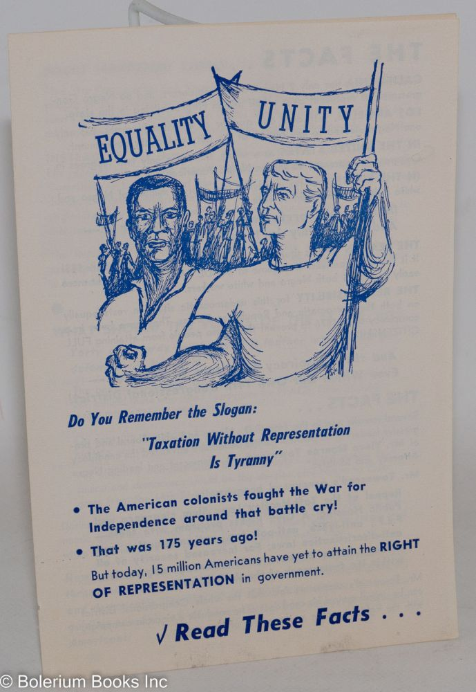 """Do you remember the slogan: """"Taxation without Representation is Tyranny"""" Communist Party of the 14th Congressional District."""