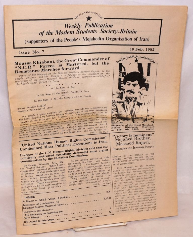Weekly publication of the Moslem Students Society - Britain (supporters of the People's Mojahedin Organization of Iran.) No. 7 (19 Feb. 1982). People's Mojahedin Organization of Iran, PMOI.