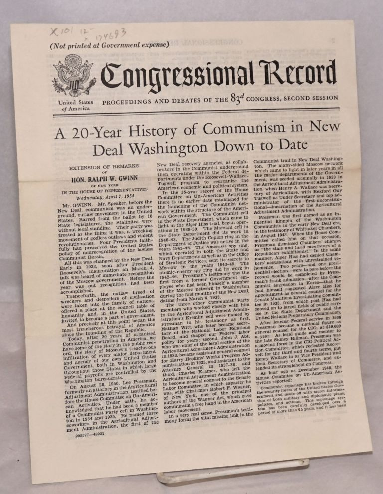 A 20-year history of Communism in the New Deal Washington down to date. Extension of remarks of Hon. Ralph W. Gwinn of New York in the House of Representatives, Wednesday, April 7, 1954. Ralph W. Gwinn.